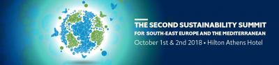 The Second Sustainability Summit for southeast Europe and the Mediterranean is going to take place in Athens at the Hilton Athens Hotel on October 1st and 2nd 2018 !